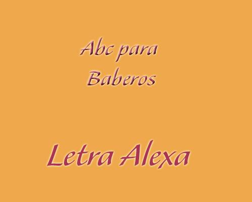 ABC Baberos Letra Alexa