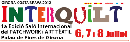 INTERQUILT Girona 2012